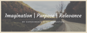 Imagination | Purpose | Relevance
